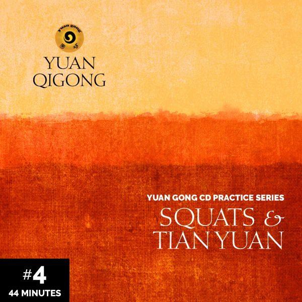 04 Squats and Tian Yuan 44mins